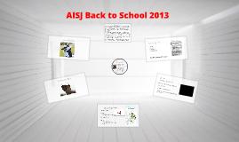 AISJ Whole Staff Orientation - 2013