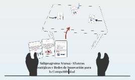 Subprograma Avance-Alianzas Estratégicas y Redes de Innovaci