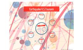 Earthquake V.S.Tsunami