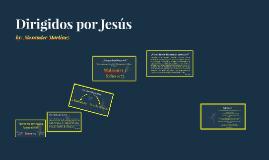 Dirigidos por Jesús