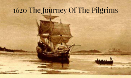 1620 The Journey Of The Pilgrims