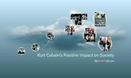Kurt Cobain's Positive Impact on Society