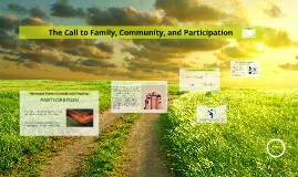 The Call to Family, Community, and Participation
