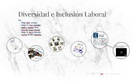 Diversidad e Inclusión Laboral