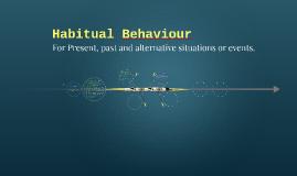 Habitual Behaviour - Present
