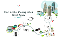 Jane Jacobs- Making Cities