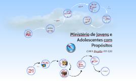 Ministério de Adolescentes com Propósitos