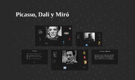 Picasso, Dalí y Miró