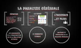 Copy of Paralysie cérébrale
