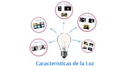 Características de la Luz