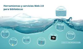 Herramientas y servicios Web 2.0