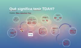 Copy of Copy of Què significa tenir TDAH?