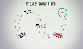 IB CAS Show & Tell