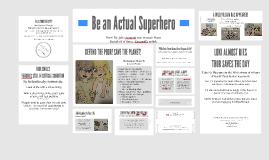 Be an Actual Superhero