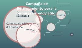 Campaña de Relanzamiento para la empresa Freddy Stilo