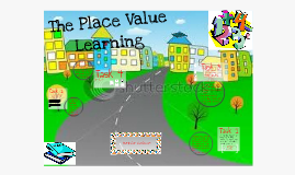 Copy of Place Value Learnings