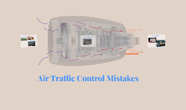Air Traffic Control Mistakes