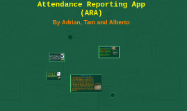Attendance Reporting App (ARA)