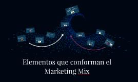 Elementos que conforman el Marketing Mix