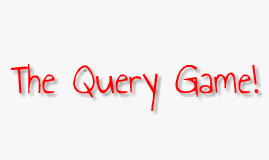 Queries Game