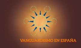 VANGUARDISMO EN ESPAÑA