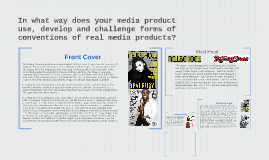 In what way does your media product use, develop and challen