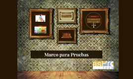 Marco para Pruebas