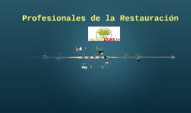 Profesionales de la restauranción