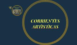 CORRIENTES ARTISTICAS
