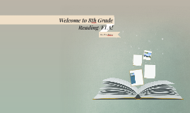 Welcome to 8th Grade Reading/ELA!