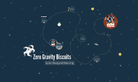 Zero Gravity Biscuits