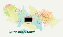 Grinnamon Buns!