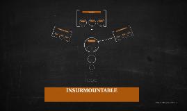 INSURMOUNTABLE