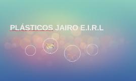 PLÁSTICOS JAIRO E.I.R.L