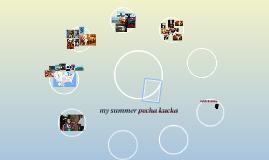 my summer pecha kecka