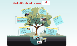 TRIO: Student Enrichment Program