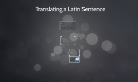 Translating a Latin Sentence