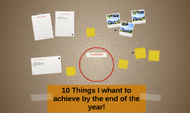 10 Things I whant to achieve by the end of the year!