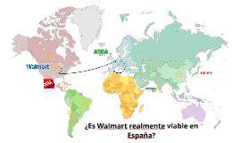 ¿Es Wal-Mart realmente viable en España?