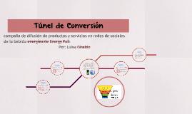 Tunel de conversión Campaña Energy Full