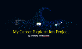 My Career Exploration Project