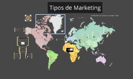 Copy of Tipos de Marketing