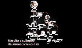 Nascita e sviluppo dei numeri complessi