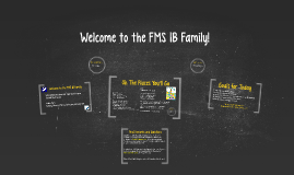 Welcome to the FMS IB family!