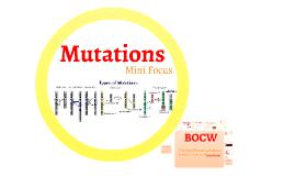Mini-Focus: Mutations