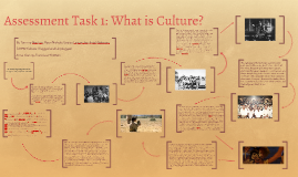 Assessment 1: What is Culture?