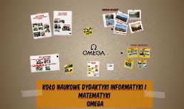 Koło Naukowe Dydaktyki Informatyki i Matematyki OMEGA