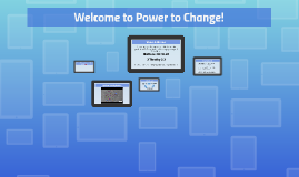 Welcome to Power to Change!