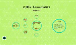 2(H)A - Grammatik i