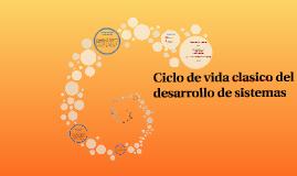 Ciclo de vida clasico del desarrollo de sistemas